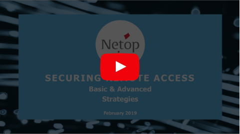 Securing Remote Access Webinar Recording