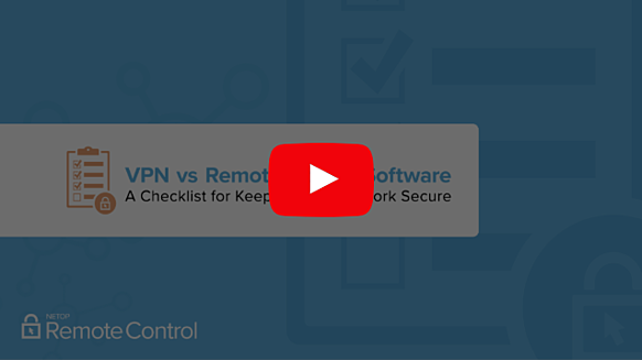 VPN vs. Remote Access Software Webinar